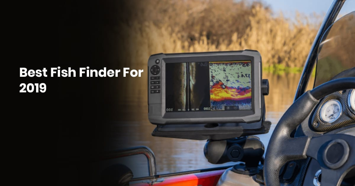 Best Fish Finders Of 2019