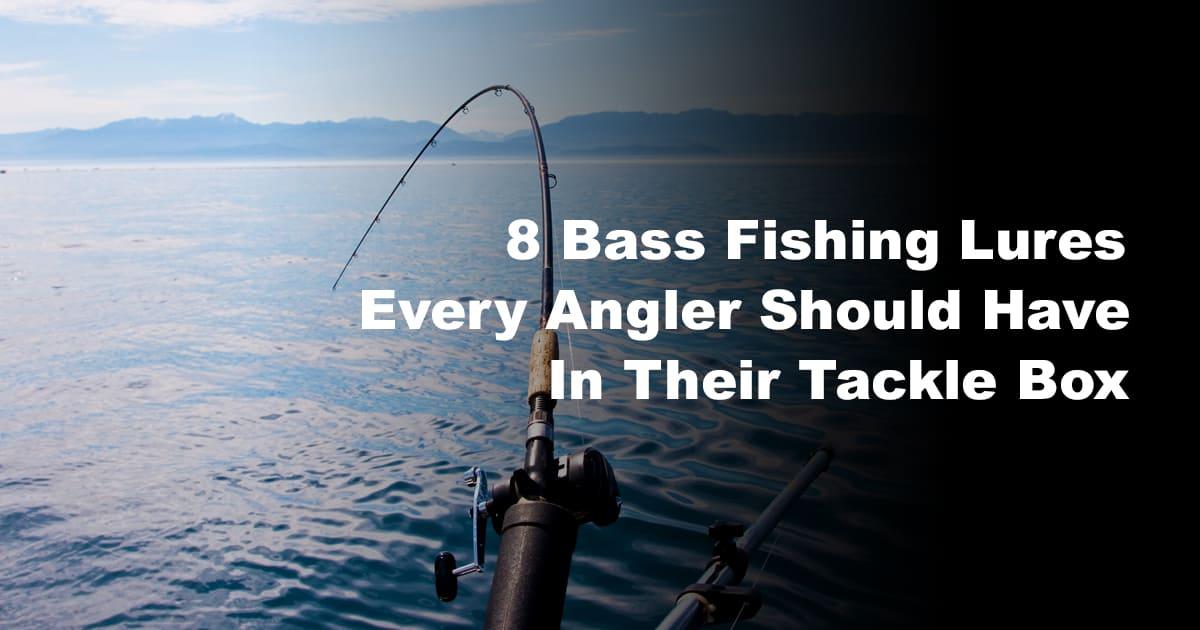 Bass Fishing Lures Every Angler